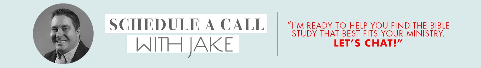 Schedule a call with Jake to take about your youth ministry Bible study.